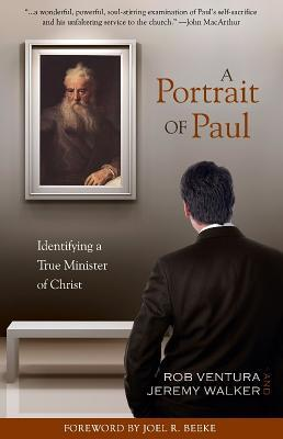 A Portrait of Paul: Identifying a True Minister of Christ (ePUB)