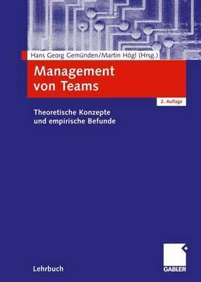Management Von Teams: Theoretische Konzepte Und Empirische Befunde
