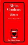 Rhum by Blaise Cendrars
