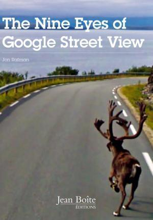The Nine Eyes of Google Street View