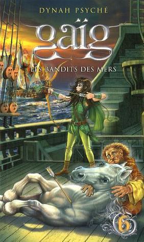 Gaïg tome 6 : Les bandits des mers