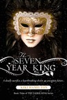 The Seven Year King by Kiki Hamilton