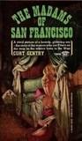 The Madams of San Francisco