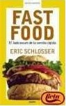 Fast Food: El lado oscuro de la comida rápida