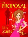 The Proposal by Lily Zante