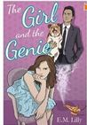 The Girl and the Genie by E.M. Lilly