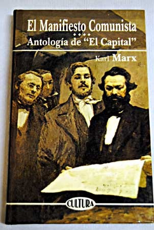 """El Manifiesto Comunista-Antología de """"El Capital"""""""