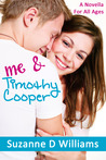 Me & Timothy Cooper by Suzanne D. Williams