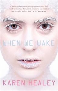 When We Wake (When We Wake #1)