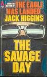 The Savage Day
