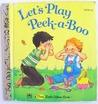 Let's Play Peek-a-Boo by Joan Webb