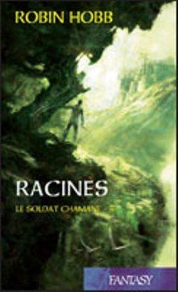 Racines (Le Soldat Chamane #8)