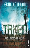 Taken - Das Laicos-Projekt 1 by Erin Bowman