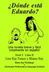 ¿Dónde Está Eduardo? by Lisa Ray Turner