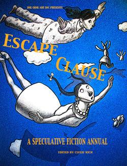 Escape Clause Vol I