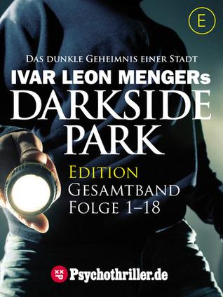 Darkside Park, Gesamtband, Folge 1-18