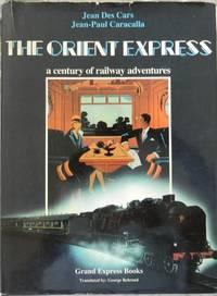 Orient-Express: a century of railway adventures