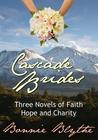 Cascade Brides (Cascade Brides #1-3)