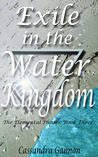 Exile in the Water Kingdom (Elemental Phases, #3)