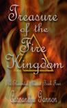Treasure of the Fire Kingdom (Elemental Phases, #4)