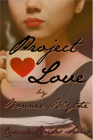 Project Love (Cascade Brides, #3)