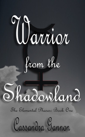 Warrior from the Shadowland (Elemental Phases, #1)