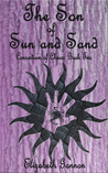The Son of Sun and Sand (Consortium of Chaos, #2)