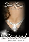 Little Gems Short Story Anthology 2012: Diamond