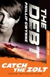Catch the Zolt (The Debt, #1)