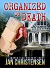 Organized to Death: Tina Tales
