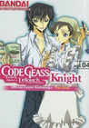 Code Geass - Lelouch of the Rebellion - Knight: Official Comic Anthology - For Girls, Vol. 4