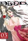 Blood+, Vol. 03 (Blood+, #3)