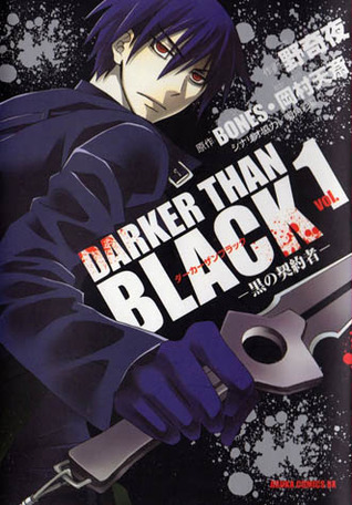 Darker than Black 1 黒の契約者 (Darker than Black, #1)