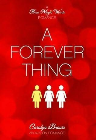 A Forever Thing (Three Magic Words Trilogy, #1)