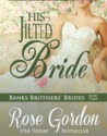 His Jilted Bride by Rose Gordon