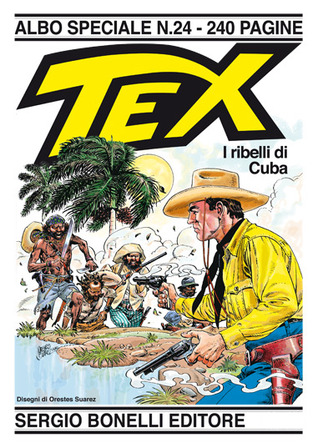 Tex Albo Speciale n. 24: I ribelli di Cuba