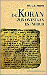 De Koran : zijn ontstaan en inhoud