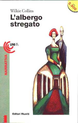 Ebook L'albergo stregato by Wilkie Collins TXT!