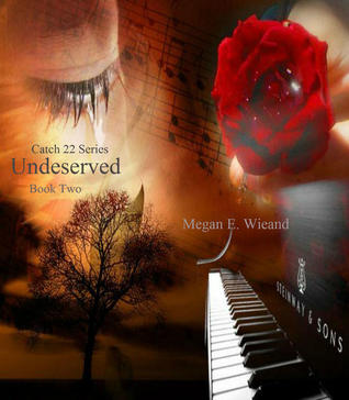 Undeserved (Catch 22, #2)