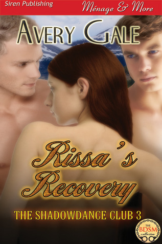 Rissa's Recovery (The ShadowDance Club, #3)