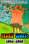 Freak Story:1967-1969
