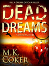 Dead Dreams (A Dakota Mystery #2)
