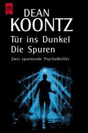 Tür ins Dunkel / Die Spuren