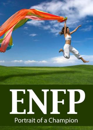 ENFP: Portrait of a Champion