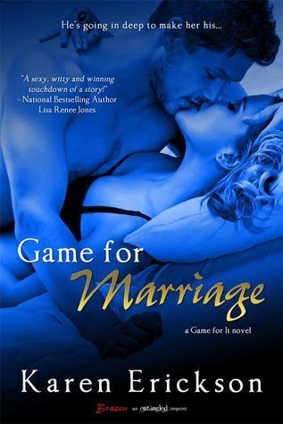 Game for Marriage by Karen  Erickson
