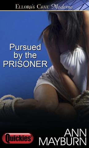 Pursued by the Prisoner (Ultimate Fantasy, #2)