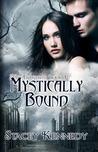 Mystically Bound (Frostbite, #3)