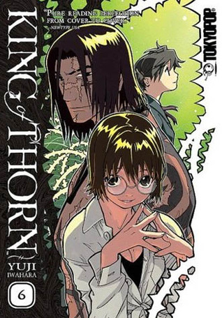 King of Thorn, Vol. 6 by Yuji Iwahara