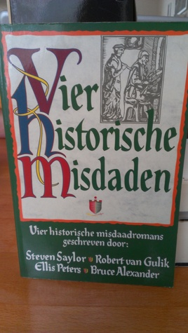 Vier historische misdaden: Catilina's wapen / Vijf gelukbrengende wolken / Der hertogin / De geletterde dood