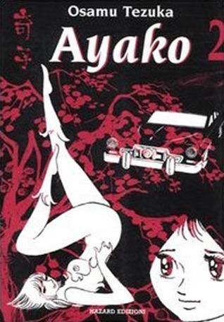 Ayako 2 (Ayako, #2)